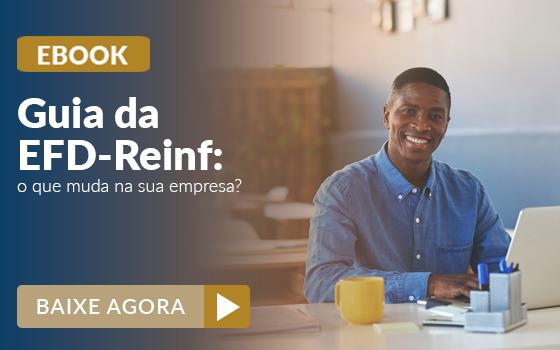 EFD Reinf para contadores: saiba como funciona e adapte seus clientes sem complicação 1