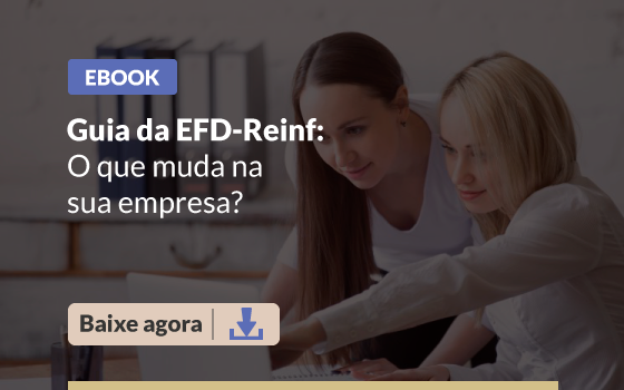 CTAs-Blog-Guia-da-EFD-Reinf-o-que-muda-na-sua-empresa
