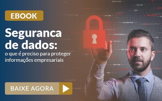 Segurança de dados: saiba como proteger suas informações? 2