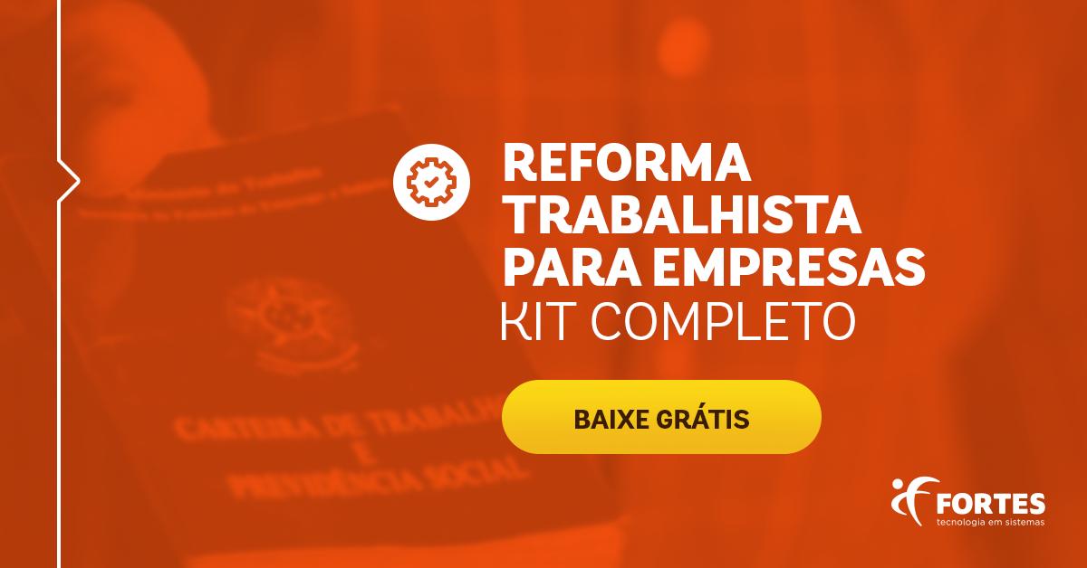 [KIT] Reforma Trabalhista para Empresas