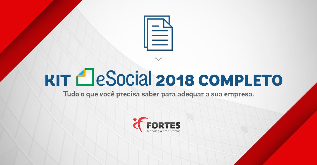 Kit eSocial 2018 GUIA COMPLETO PARA EMPRESAS