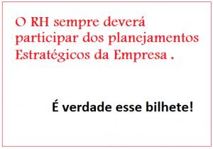 Recursos Humanos Estratégico: o RH no Planejamento das organizações 1