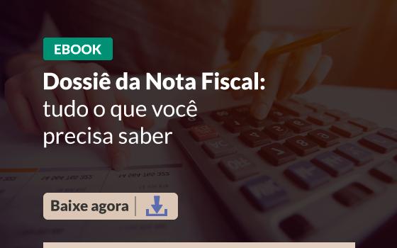 CTAs-Blog-Dossiê-da-Nota-Fiscal-tudo-o-que-voce-precisa-saber2.png